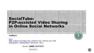 SocialTube :  P2P-assisted  Video Sharing  in Online Social  Networks