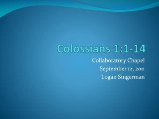 Colossians 1:1-14