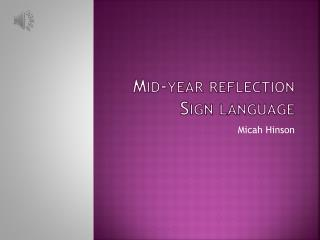 Mid-year reflection Sign language