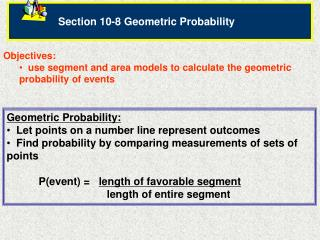 Section 10-8 Geometric Probability