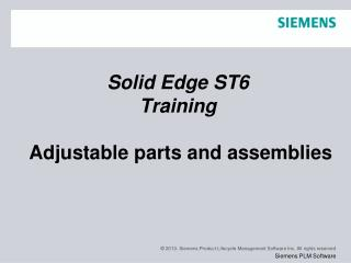 Solid  Edge  ST6 Training  Adjustable parts and assemblies