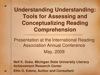 Understanding Understanding: Tools for Assessing and Conceptualizing Reading Comprehension