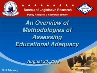 An Overview of Methodologies of Assessing  Educational Adequacy