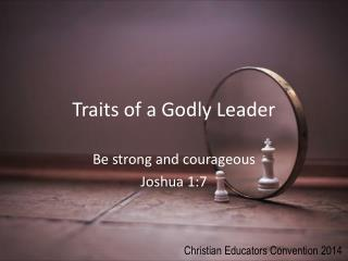 Traits of a Godly Leader