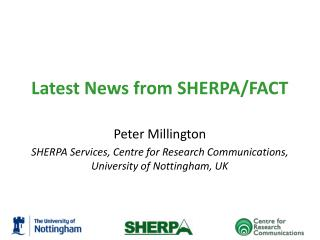 Latest News  from  SHERPA/FACT