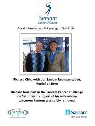 Richard Child with our Sanlam  Representative, Roelof de Bryn