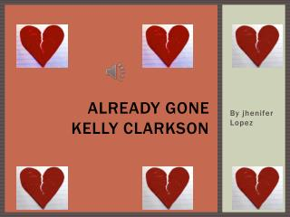 Already gone Kelly Clarkson