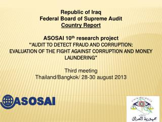 Republic of Iraq Federal Board of Supreme Audit Country Report ASOSAI 10 th  research project