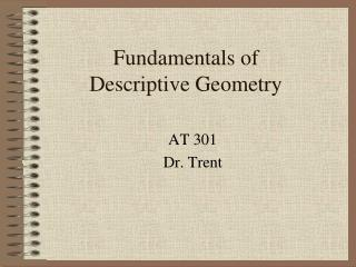 Fundamentals of  Descriptive Geometry
