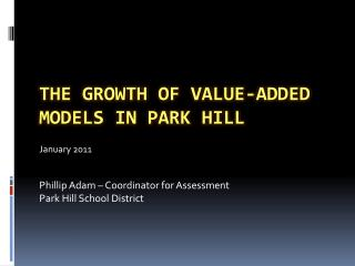 The growth of value-added models in park hill