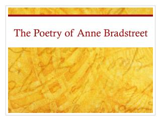 an analysis of the poetry of anne bradstreet