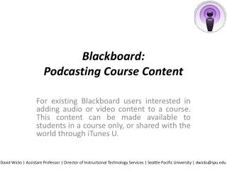Blackboard:  Podcasting  Course Content