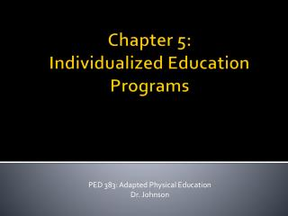 Chapter 5: Individualized Education Programs