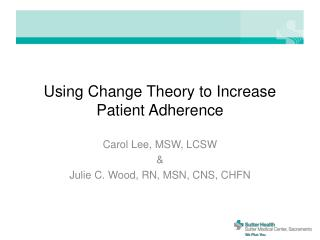 Using Change Theory to Increase Patient Adherence