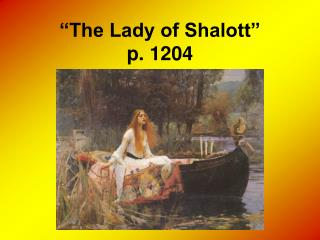 """The Lady of Shalott"" p. 1204"
