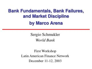 Bank Fundamentals, Bank Failures, and Market Discipline by Marco Arena