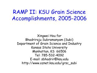 RAMP II: KSU Grain Science Accomplishments, 2005-2006
