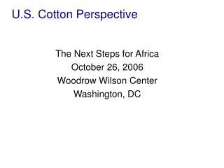U.S. Cotton Perspective