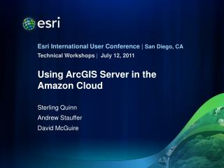 Using ArcGIS Server in the Amazon Cloud