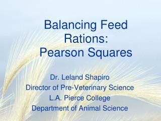 Balancing Feed Rations: Pearson Squares