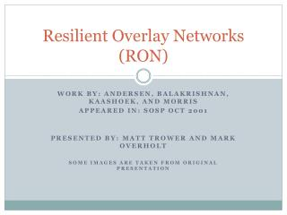 Resilient Overlay Networks (RON)