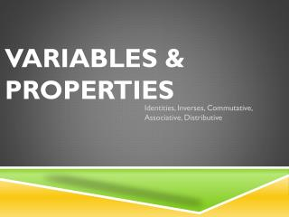 Variables & Properties