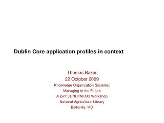 Dublin Core application profiles in context