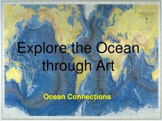 Explore the Ocean through Art