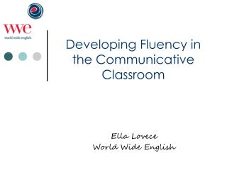 Developing Fluency in the Communicative Classroom