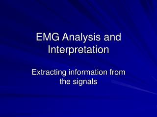 EMG Analysis and Interpretation