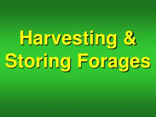 Harvesting & Storing Forages