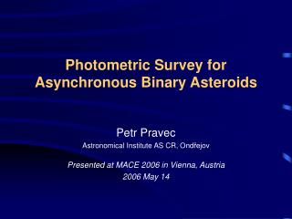 Photometric Survey for Asynchronous Binary Asteroids