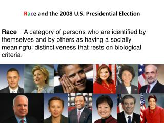 R a c e and the 2008 U.S. Presidential Election