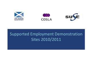 Supported Employment Demonstration Sites 2010/2011