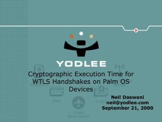 Cryptographic Execution Time for WTLS Handshakes on Palm OS Devices