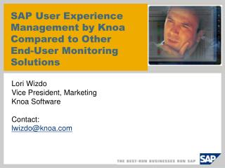 SAP User Experience Management by Knoa Compared to Other End-User Monitoring Solutions