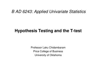 B AD 6243: Applied Univariate Statistics