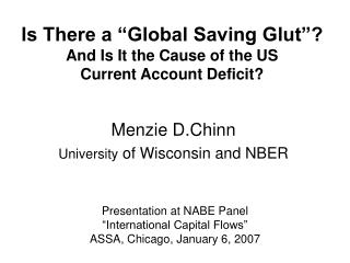 "Is There a ""Global Saving Glut""? And Is It the Cause of the US  Current Account Deficit?"
