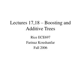 Lectures 17,18 – Boosting and Additive Trees
