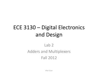 ECE 3130 – Digital Electronics and Design
