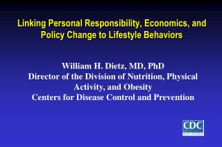 Linking Personal Responsibility, Economics, and Policy Change to Lifestyle Behaviors