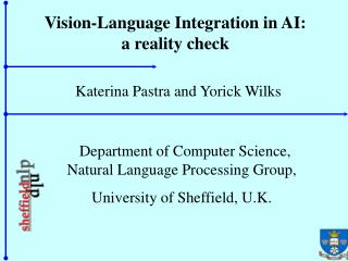Vision-Language Integration in AI: a reality check