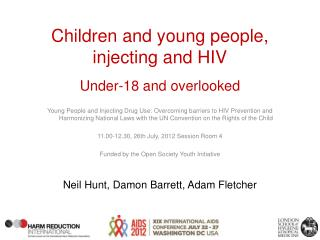Children and young people, injecting and HIV Under-18 and overlooked