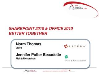 SharePoint 2010  & Office 2010  Better  Together