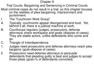Chapter 9 Trial Courts: Bargaining and Sentencing in Criminal Courts