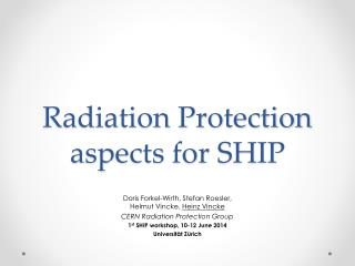Radiation Protection aspects for SHIP