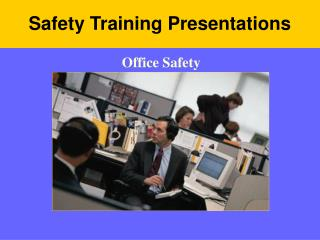 Safety Training Presentations