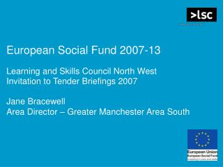 European Social Fund 2007-13 Learning and Skills Council North West