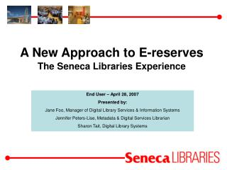 A New Approach to E-reserves The Seneca Libraries Experience