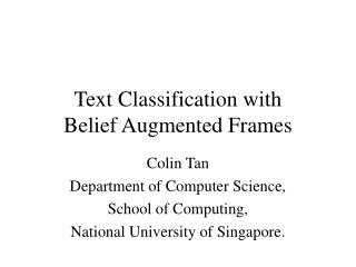 Text Classification with Belief Augmented Frames